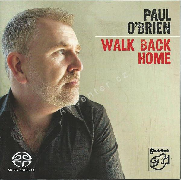 "SA CD Paul O'Brien ""Walk Back Home"""